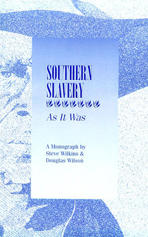 Southern Slavery As It Was